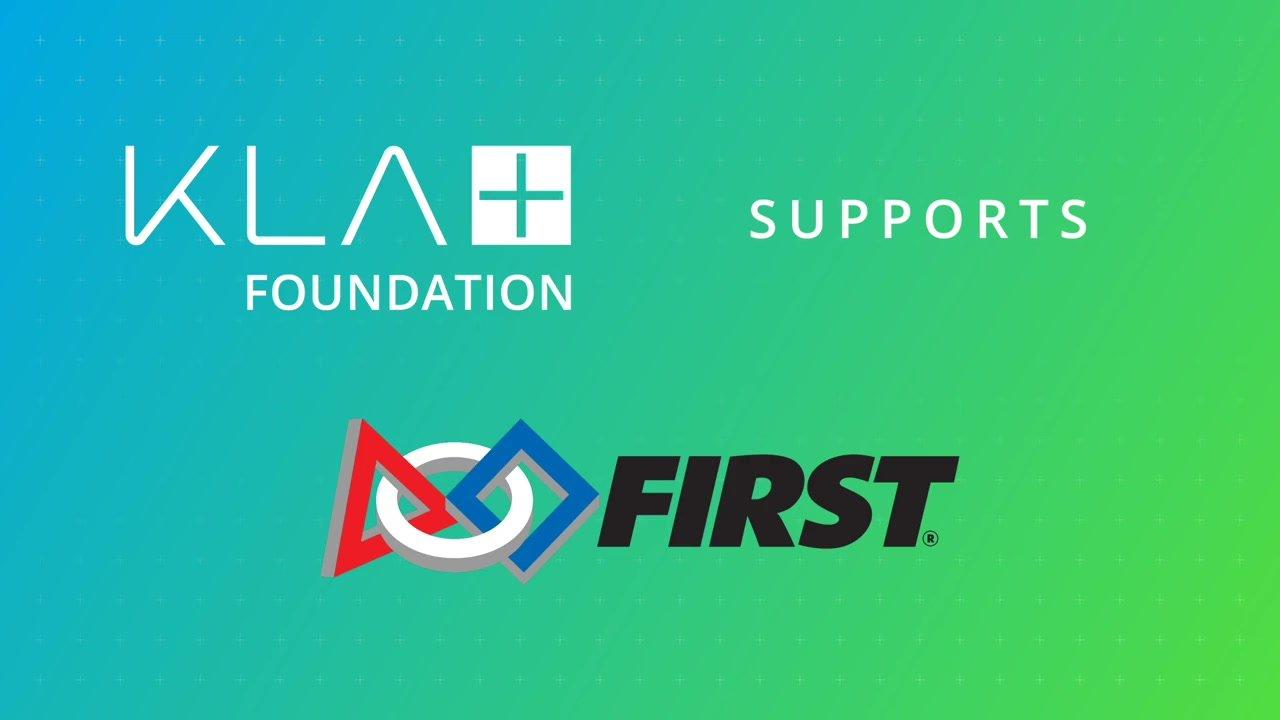 KLA Foundation supports FIRST Robotics