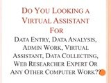 Do Any type of Data entry, Research or Any Work For 24 Hours