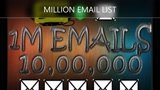 Do provide you 10 million email list in 24 hours